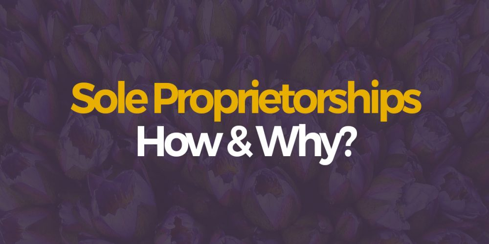 How to register your sole proprietorship & Why?