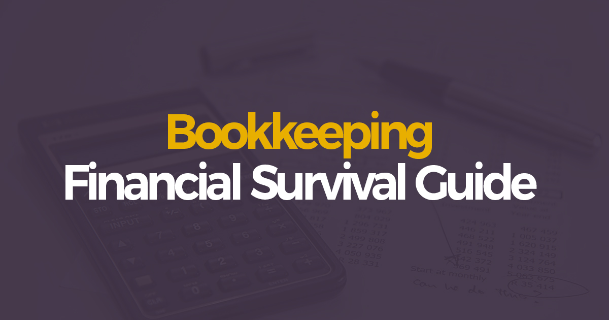Bookkeeping - A Free Financial Guide for Corporate Survival