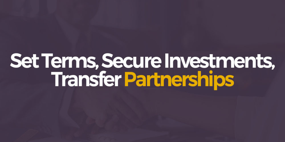 Set terms, secure investments, transfer partnerships via partnership agreements