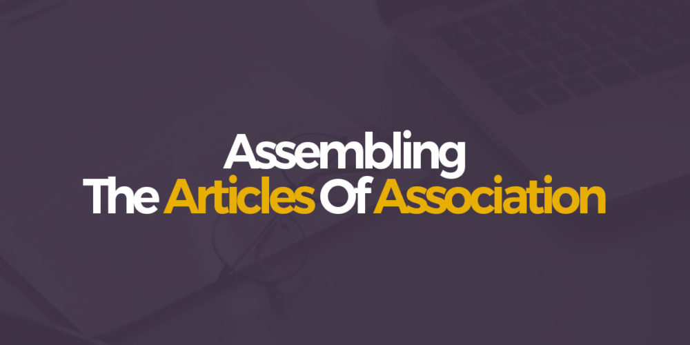 Assembling The Articles Of Association